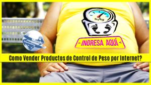 Como vender en Internet productos de control de peso