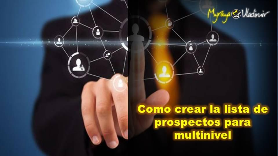 Como crear la lista de prospectos para multinivel