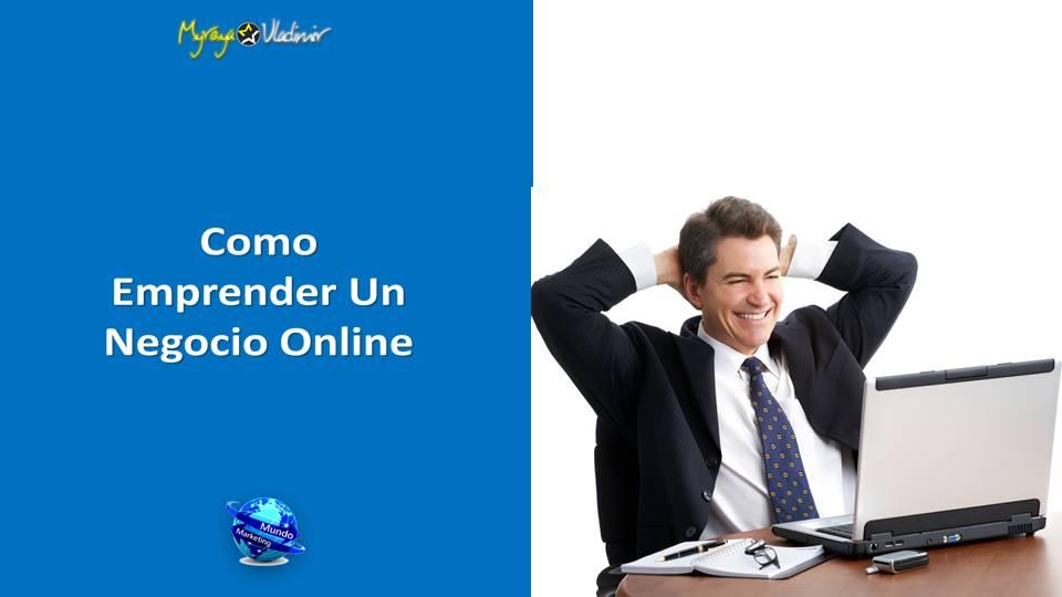 Como Emprender Un Negocio Online