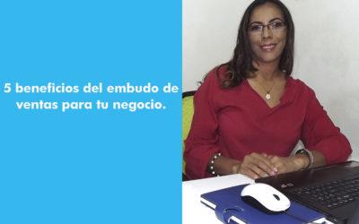 EMBUDO DE VENTAS PARA TU NEGOCIO – 5 BENEFICIOS