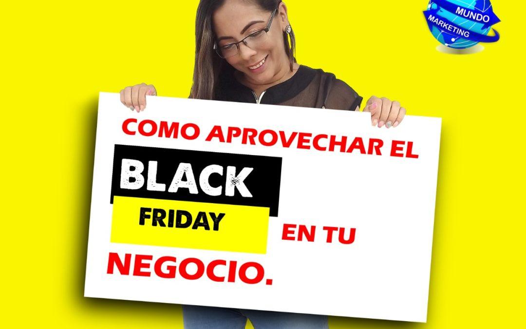 COMO APROVECHAR EL BLACK FRIDAY EN TU NEGOCIO