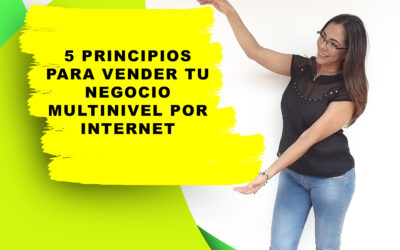 COMO VENDER TU NEGOCIO MULTINIVEL POR INTERNET