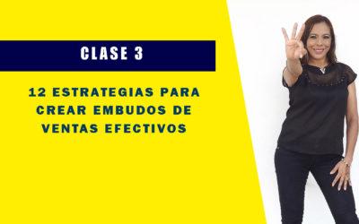 TIPS DE VENTAS POR INTERNET✅12 ESTRATEGIAS PARA CREAR EMBUDOS DE VENTAS💯EFECTIVOS💪CLASE 3